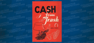 Cash From Trash by Edwin G. Warman
